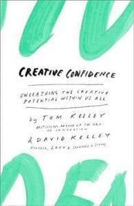 Cover Creative Confidence door Tom Kelly en David Kelley